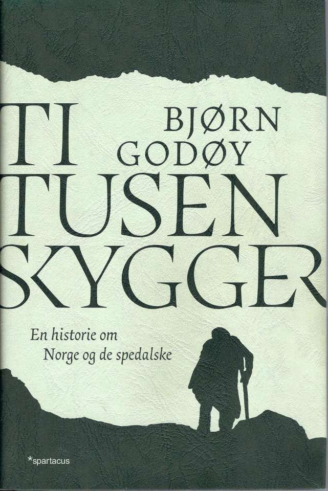Ti tusen skygger - En historie om Norge og de spedalske
