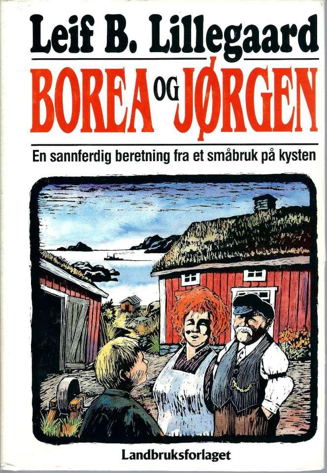 Borea og Jørgen - En sannferdig beretning fra et småbruk på kysten
