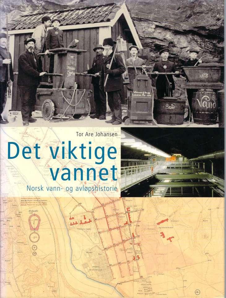 Det viktige vannet - Norsk vann- og avløpshistorie