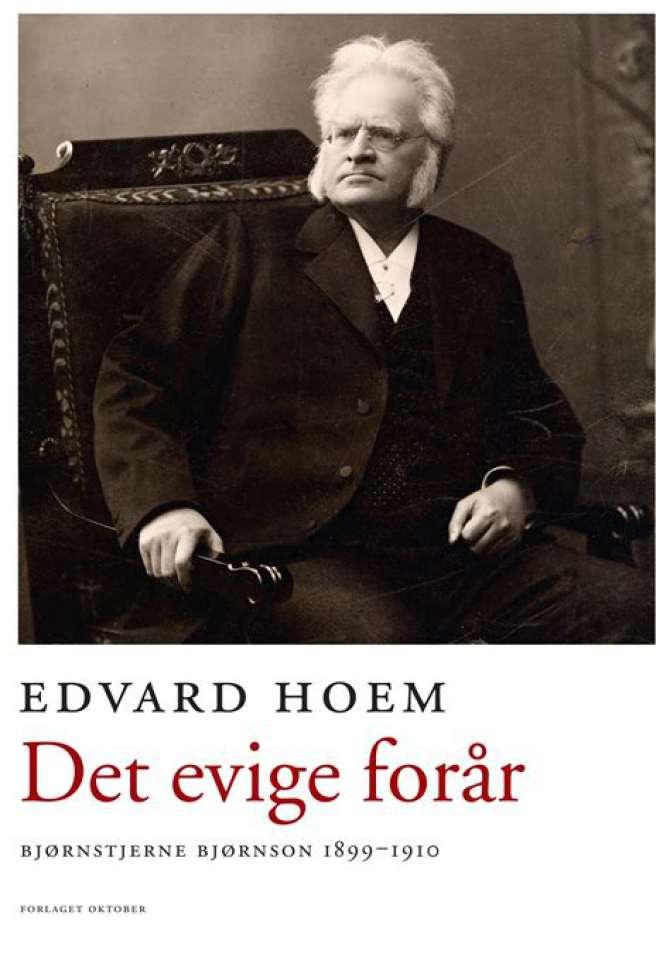 Det evige forår Bjørnstjerne Bjørnson 1899-1910