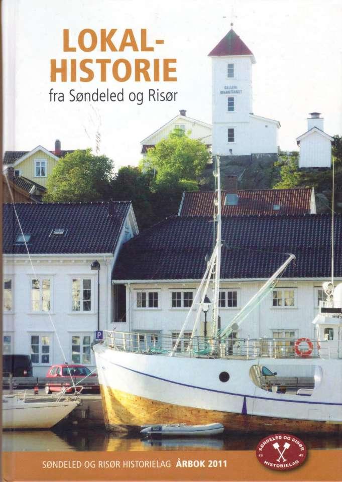 Søndeled og RIsør historielag Årbok 2011