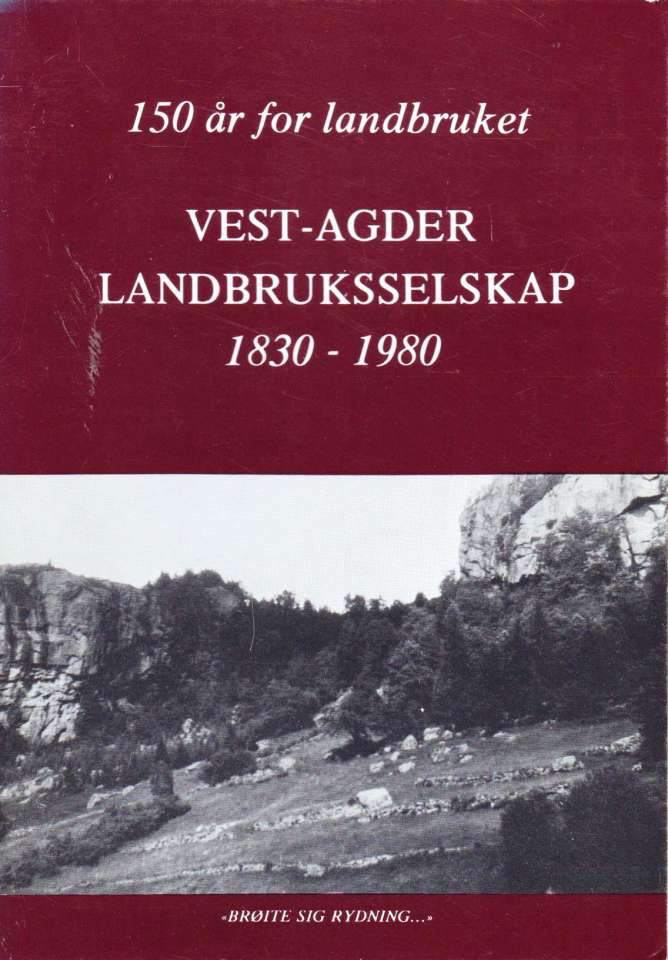 Vest-Agder Landbruksselskap 1830-1980