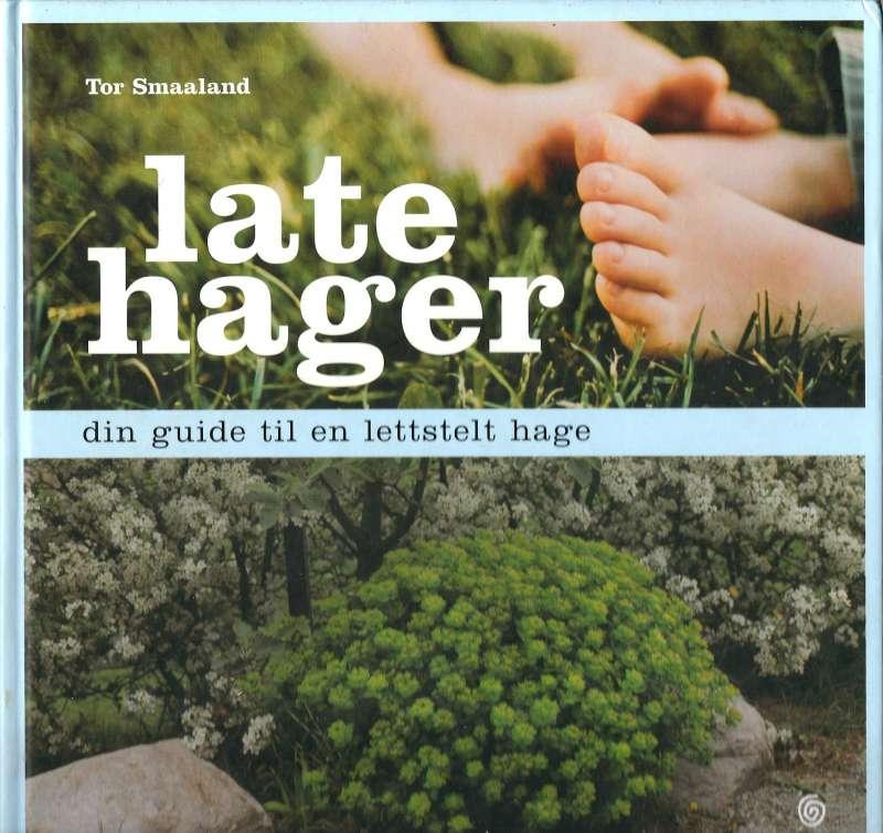 Late hager - Din guide til en lettstelt hage