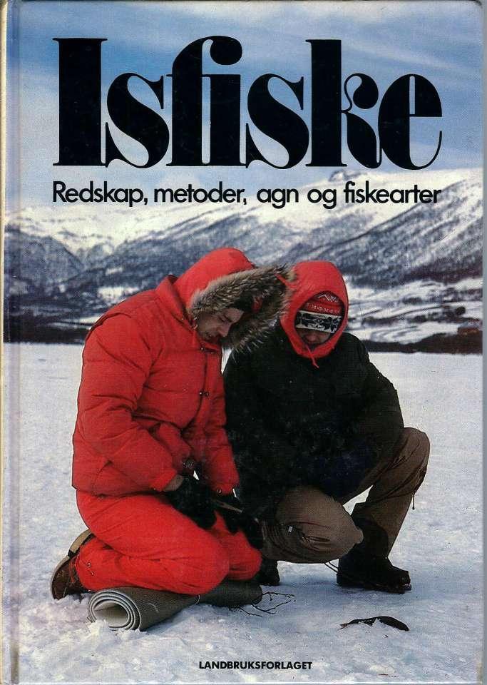 Isfiske - Redskap, metoder, agn og fiskearter