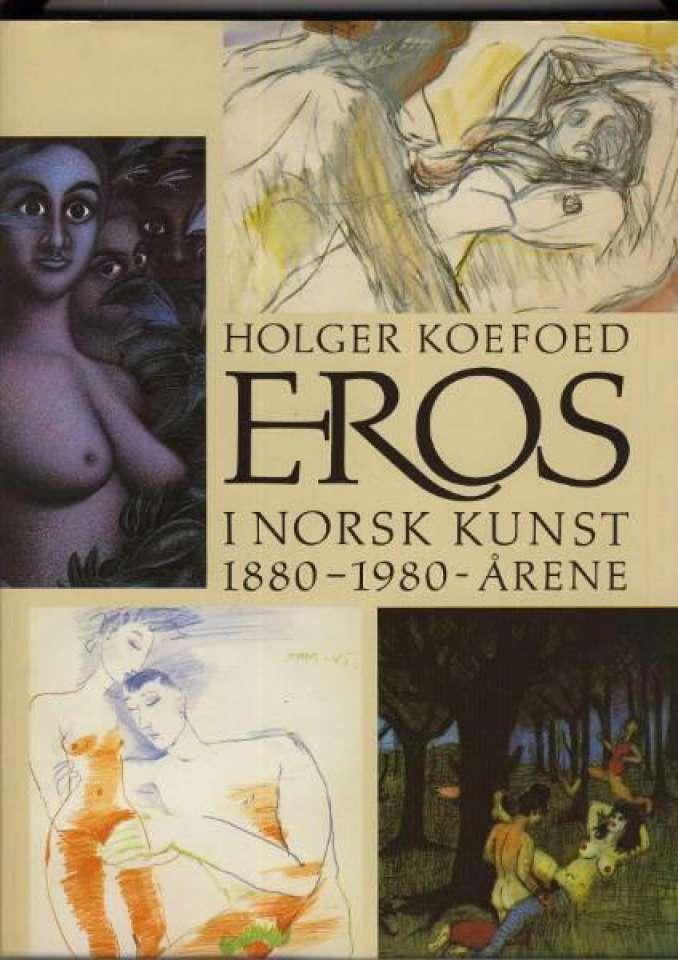 Eros i norsk kunst 1880-1980-årene