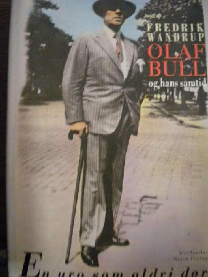 Olaf Bull og hans samtid