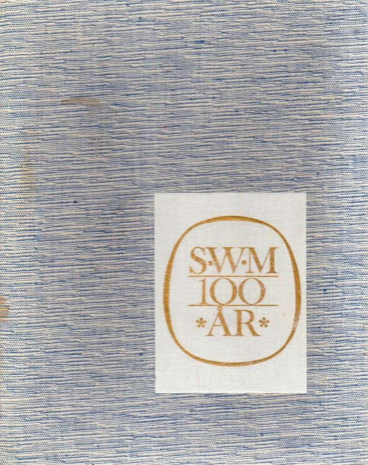 SWM 100 år