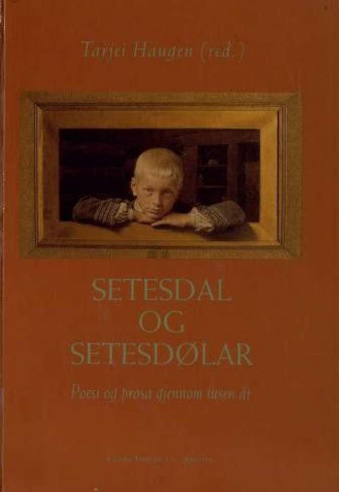 Setesdal og Setesdølar Poesi og prosa gjennom tusen år