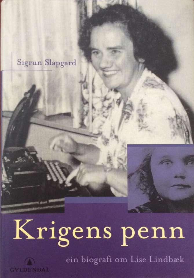 Krigens penn ein biografi om Lise Lindbæk