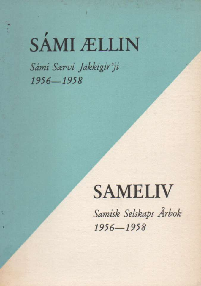 Sameliv 1956-1958
