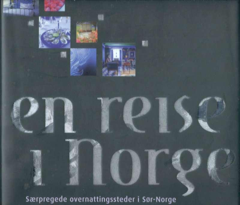 En reise i Norge - Særpregede overnattingssteder i Sør-Norge