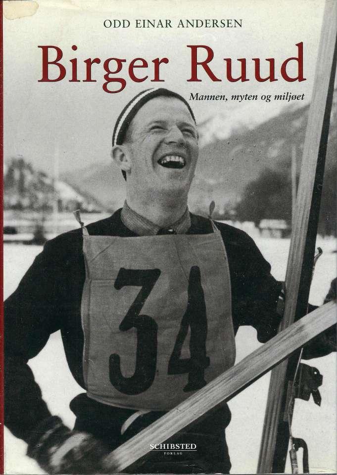 Birger Ruud - Mannen, myten og miljøet
