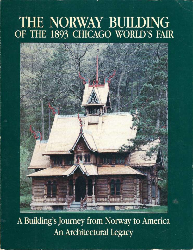 The Norway Building og the 1893 Chicago Wold's Fair