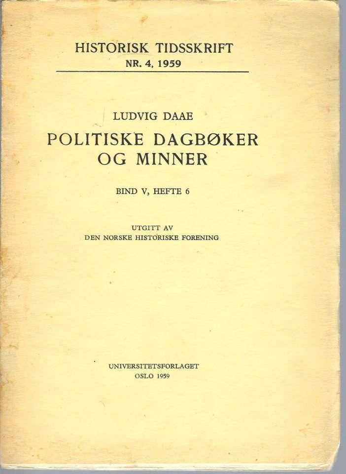 Politiske dagbøker og minner - Bind V, Hefte 6