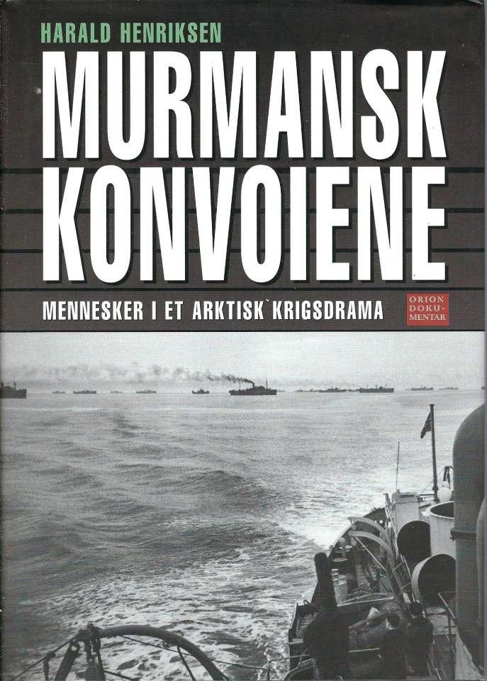 Murmansk konvoiene - Mennesker i et artisk krigsdrama