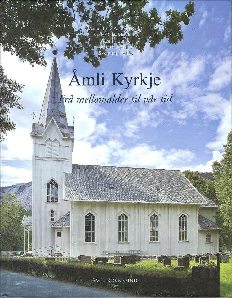 Åmli Kyrkje - Frå mellomalder til vår tid