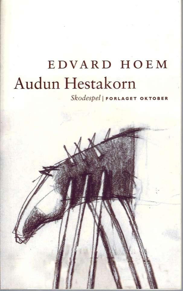 Audun Hestakorn - Skodespel