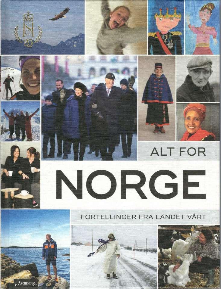 Alt for Norge - Fortellinger fra landet vårt