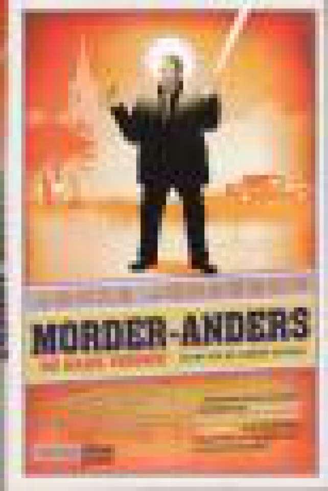 Morder-Anders og hans venner (samt en og annen uvenn).