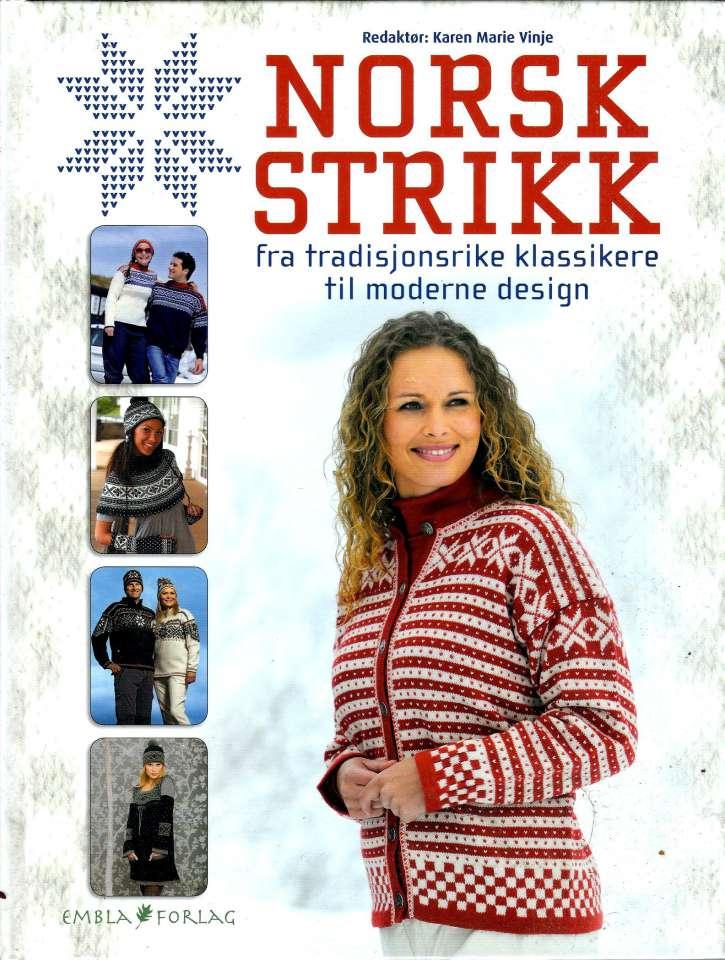 Norsk strikk - Fra tradisjonsrike klassikere til moderne design