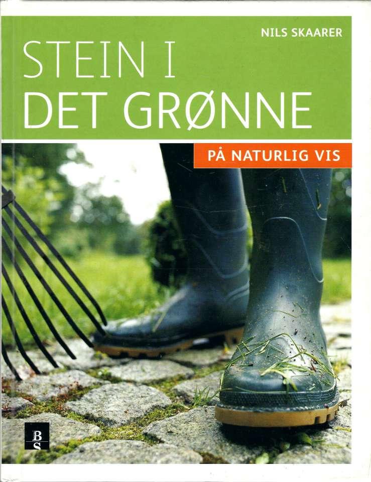 Stein i det grønne - På naturlig vis