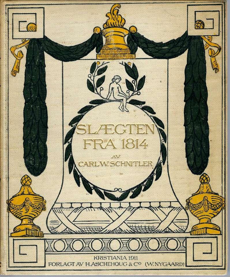Slegten fra 1814 -  Studier over norsk embedsmandskultur i klassicismens tidsalder 1814 - 1840. Kulturformene