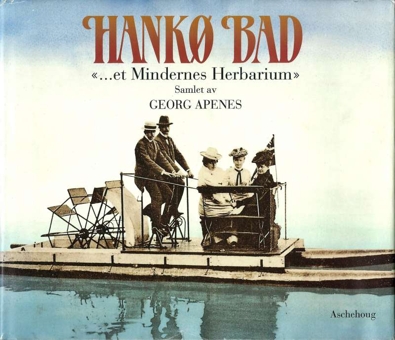 "Hankø bad - ""et Mindernes Herbarium"""