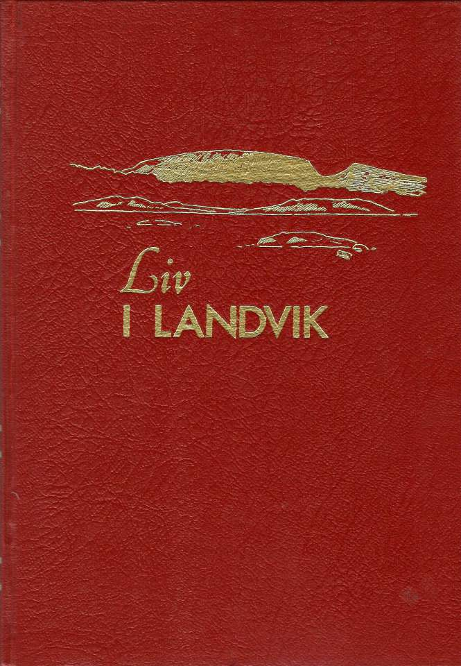 Liv i Landvik - Bind III - Hefte I-V (1994-1998)