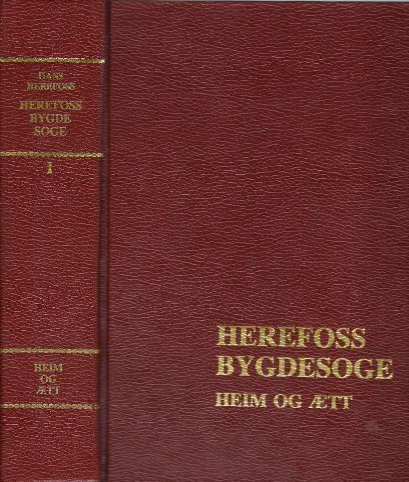 Herefoss Bygdesoge Bind I - Heim og Ætt