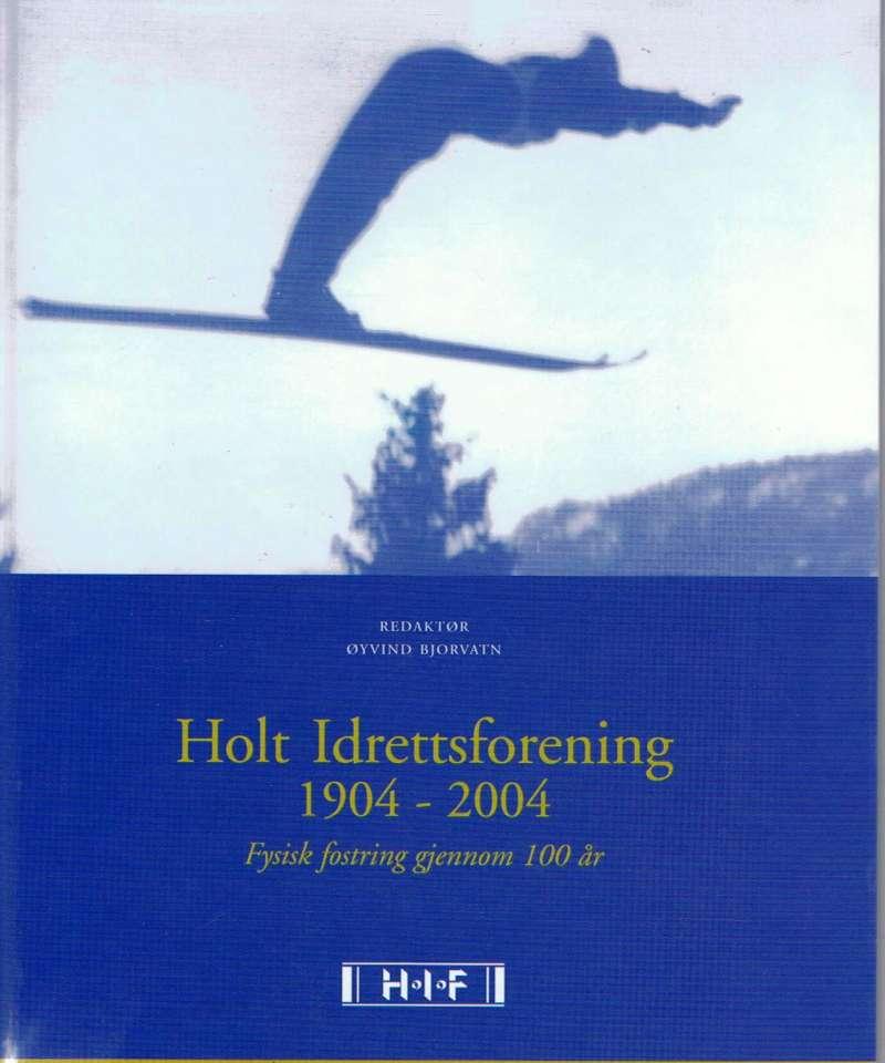 Holt Idrettsforening 1904-2004