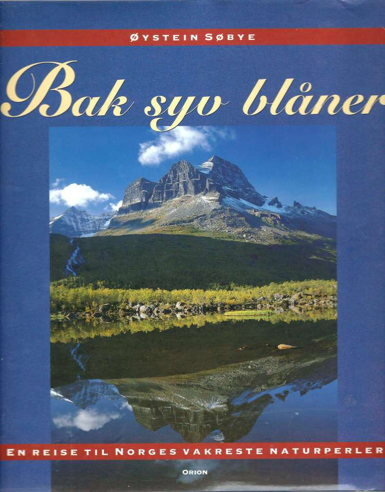 Bak syv blåner - En reise til Norges vakreste naturperler