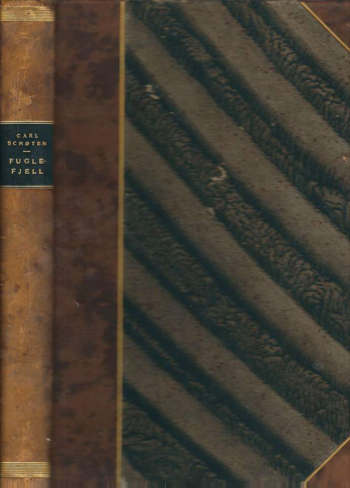 Fuglefjell - Med fotografier av Herman L. Løvenskiold og forfatteren