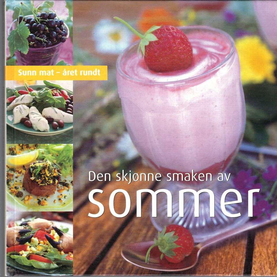 Den skjønne smaken av Sommer