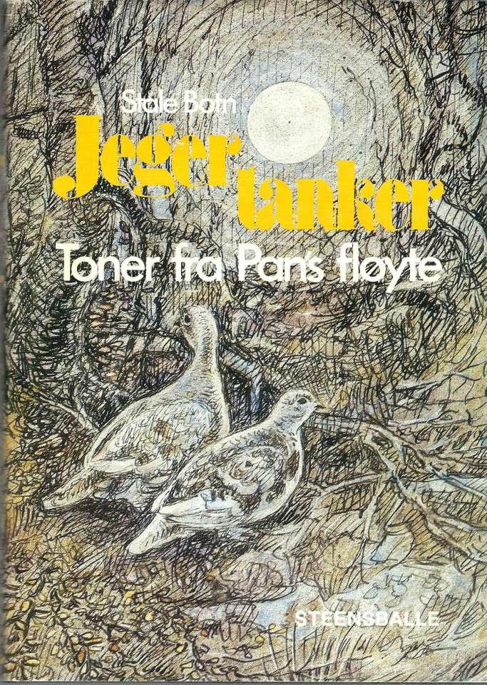 Jegertanker - Toner fra Pans fløyte
