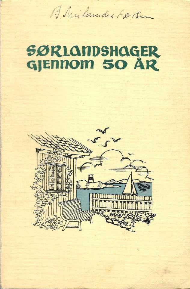 Sørlandshager gjennom 50 år 1912-1962