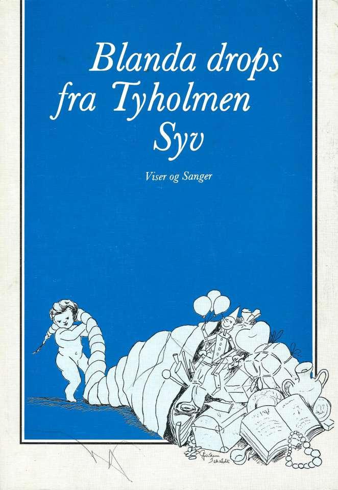 Blanda drops fra Tyholmen Syv - Viser og sanger - Signert!