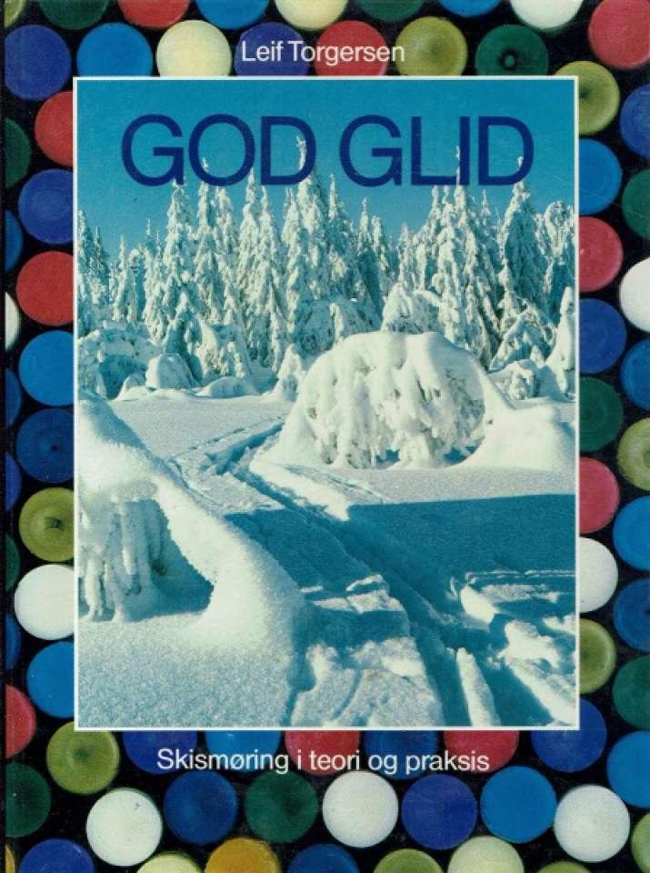 God glid- skismøring i teori og praksis