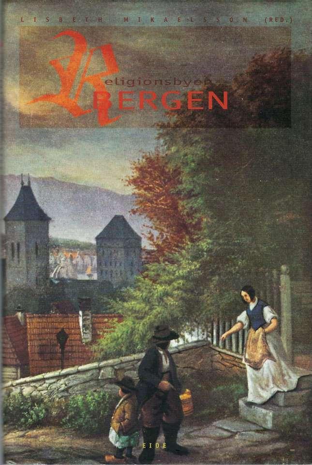 Religionsbyen Bergen