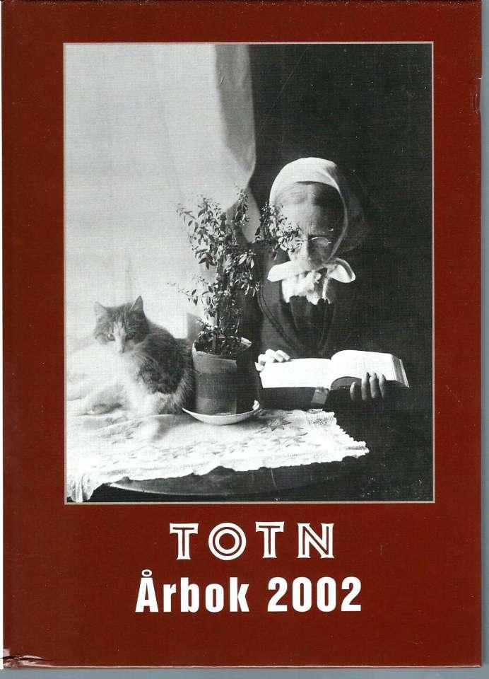 TOTN Årbok 2002 - Årbok for Toten økomuseum og historielag