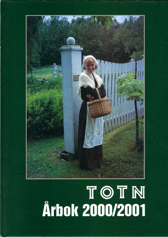 TOTN Årbok 2000/2001 - Årbok for Toten økomuseum og historielag