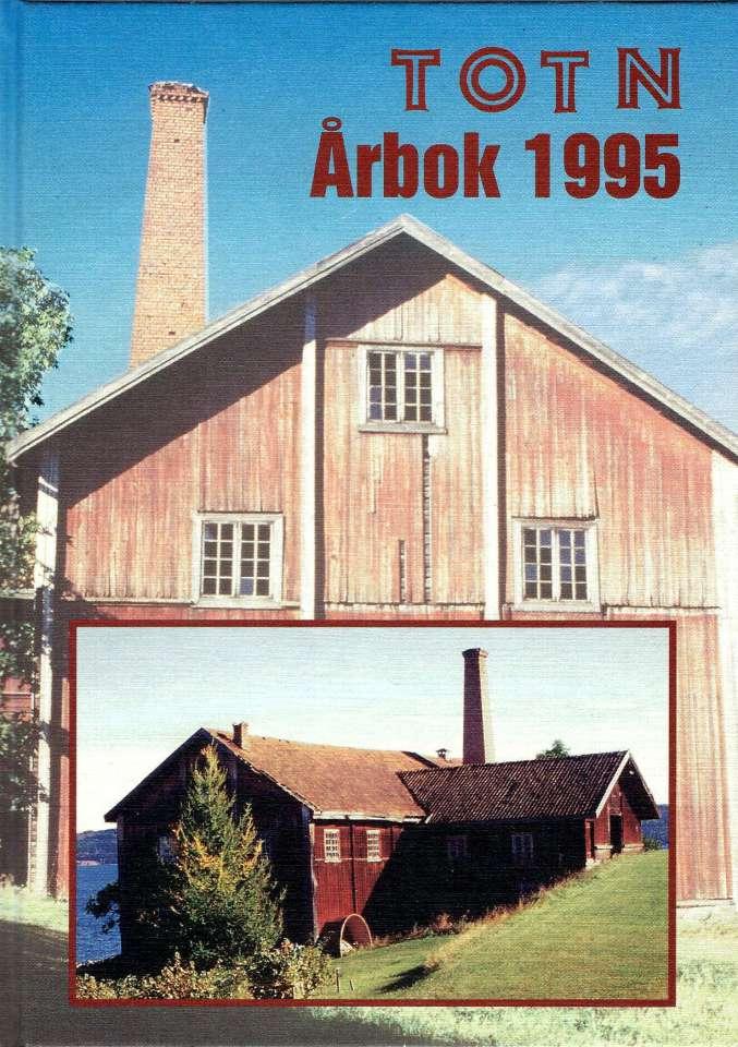TOTN Årbok 1995 - Årbok for Toten økomuseum og historielag