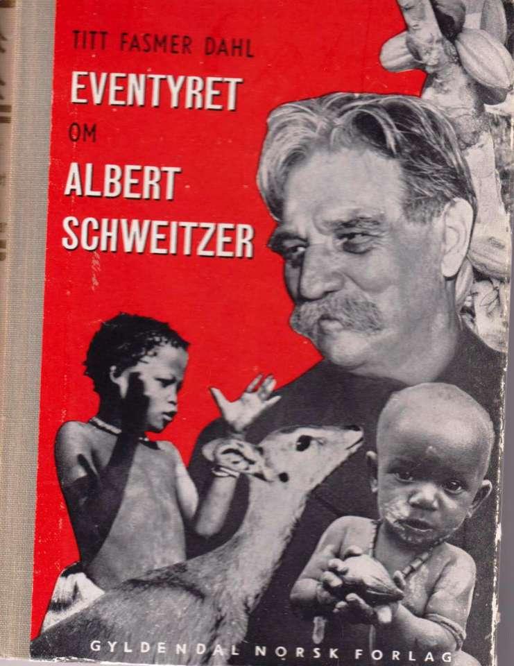 Eventyret om Albert Schweitzer