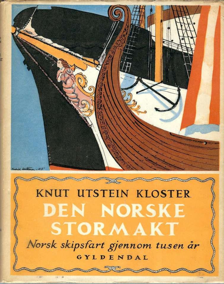 Den norske stormakt - Norsk skipsfart gjennom tusen år