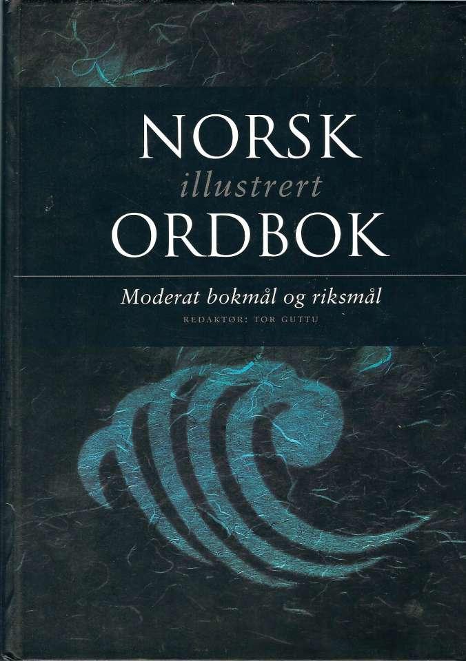 Norsk illustrert ordbok - Moderat bokmål og riksmål