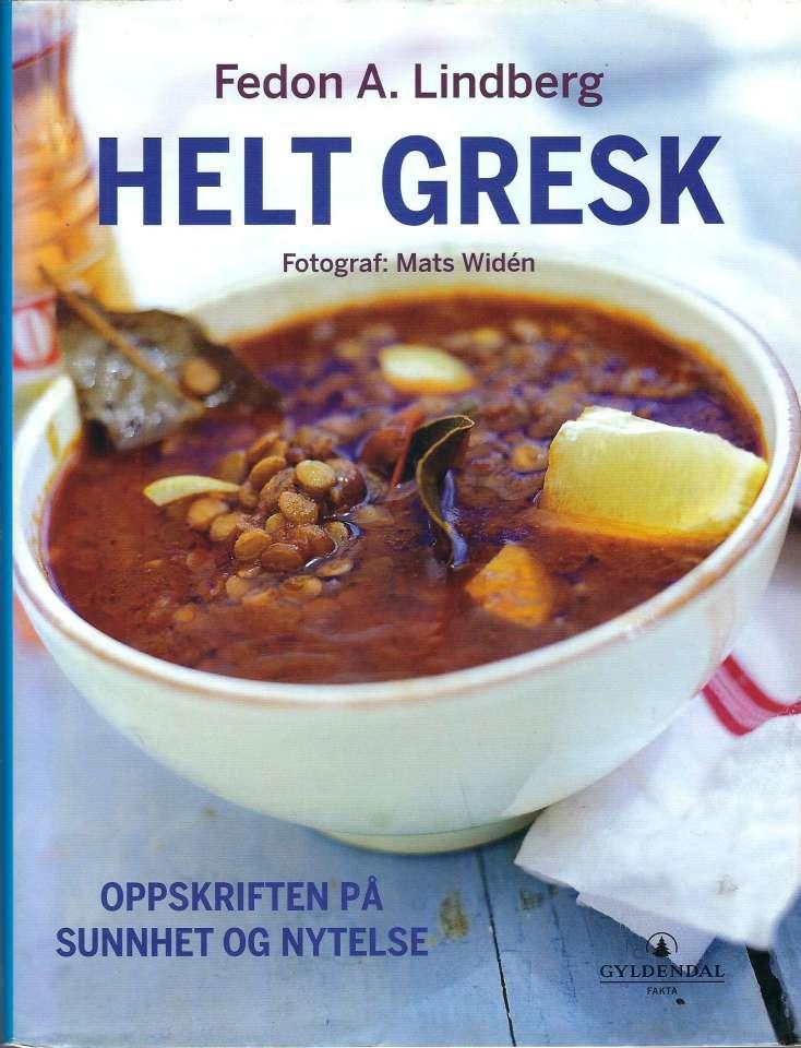 Helt gresk - Oppskriften på sunnhet og nytelse