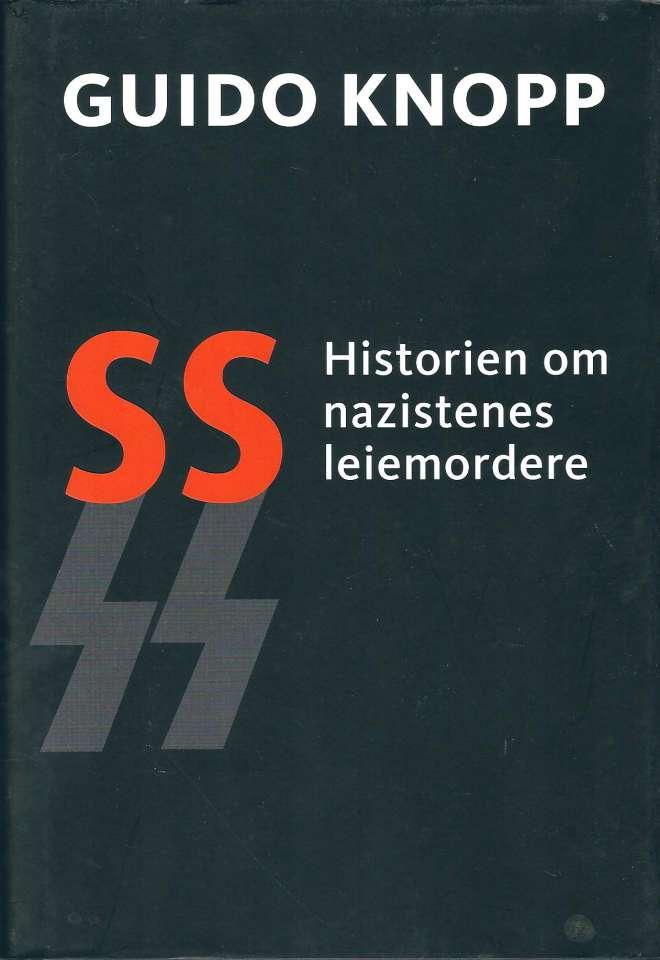 SS - Historien om nazistenes leiemordere