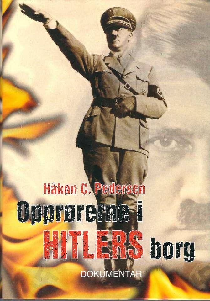 Oprørerne i Hitlers borg - Dokumentar