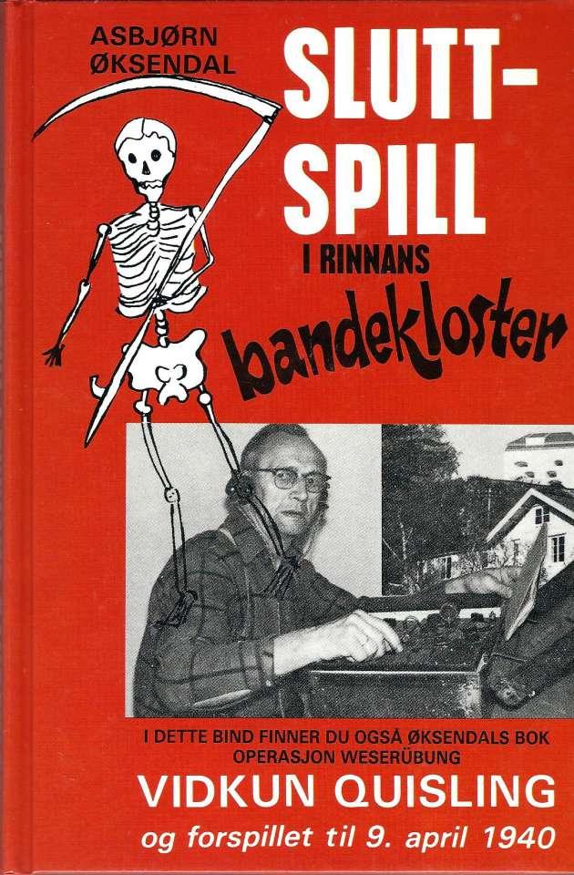 Sluttspill i Rinnans bandekloster - Gestapo i Trondheim på jakt etter mennene bak XU-senderne Aries og Leporis under krigens siste dager