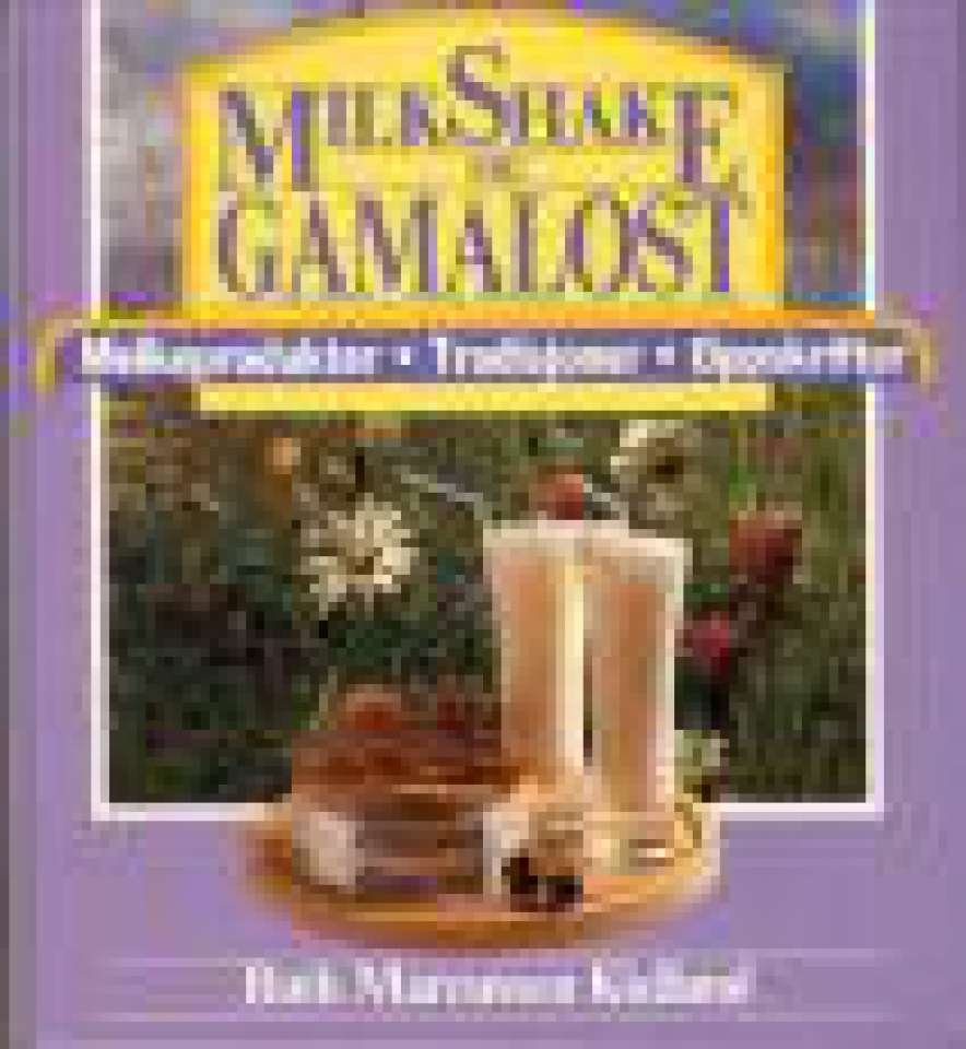 MilkShake og Gamalost
