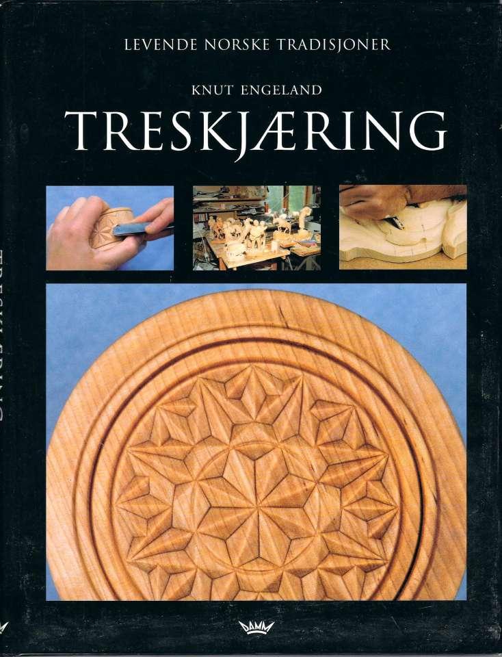 Treskjæring - Historikk - Materialer - Verktøy - Karveskurd - Akantus - Figur og Relieff - Kolrosing
